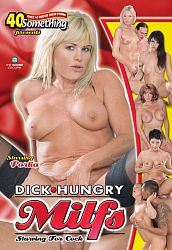 DICK HUNGRY MILFS