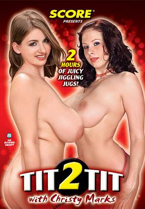 TIT 2 TIT WITH CHRISTY MARKS