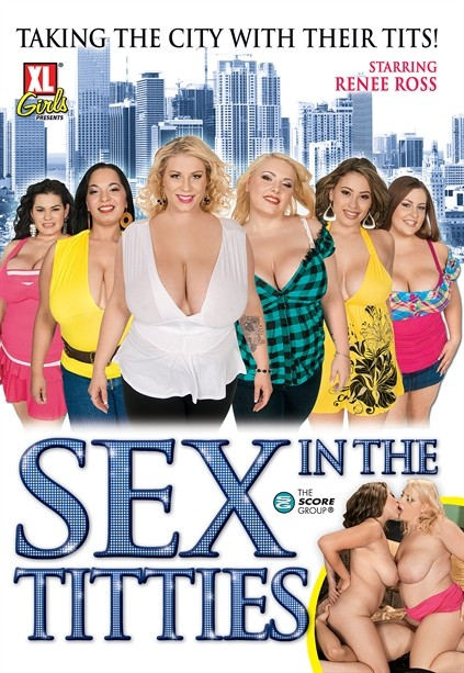Sex and the titties