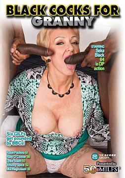 BLACK COCKS FOR GRANNY