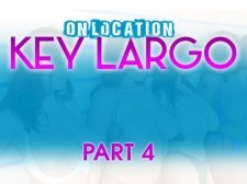 ON LOCATION KEY LARGO PART 4