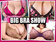 THE BIG BRA SHOW