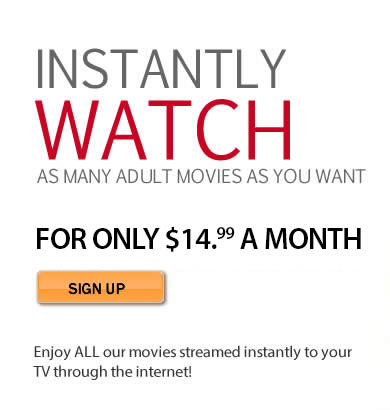 Watch uncensored adult movies instantly